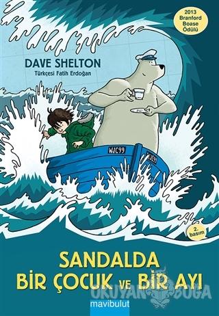 Sandalda Bir Çocuk ve Bir Ayı - Dave Shelton - Mavibulut Yayınları