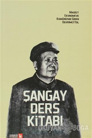 Şangay Ders Kitabı - Kolektif - Kardelen Yayıncılık