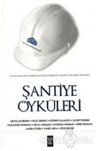 Şantiye Öyküleri - Kolektif - Umay Yayınları