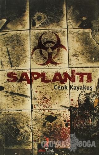 Saplantı - Cenk Kayakuş - Altın Bilek Yayınları