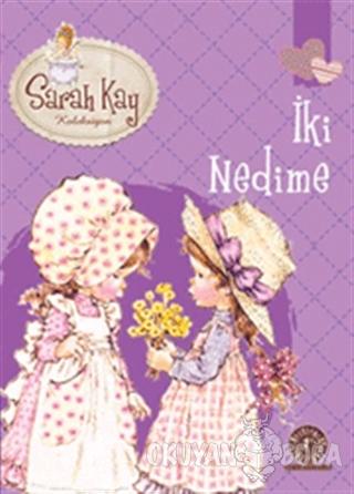 Sarah Kay Koleksiyonu 7 : İki Nedime - Modesty T. Streetlittle - Artem