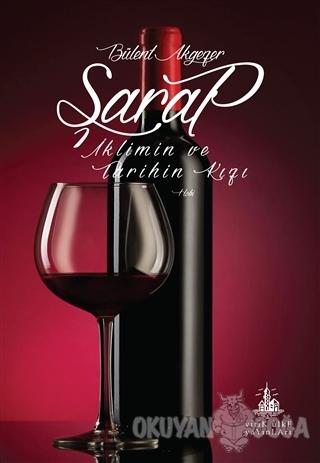 Şarap - Bülent Akgezer - Yitik Ülke Yayınları