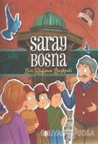 Saray Bosna - Bir Rüyanın Başkenti - Kolektif - Türkiye Diyanet Vakfı
