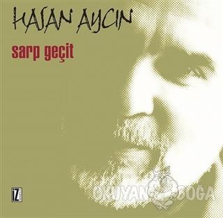 Sarp Geçit - Hasan Aycın - İz Yayıncılık