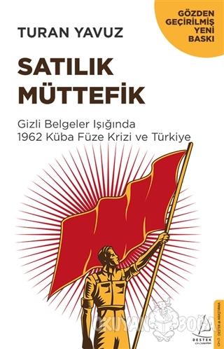 Satılık Müttefik - Turan Yavuz - Destek Yayınları