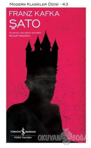 Şato - Franz Kafka - İş Bankası Kültür Yayınları
