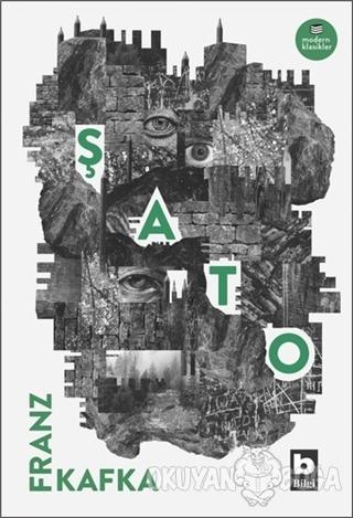 Şato - Franz Kafka - Bilgi Yayınevi