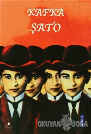 Şato - Franz Kafka - Alter Yayıncılık
