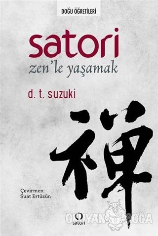Satori: Zen'le Yaşamak