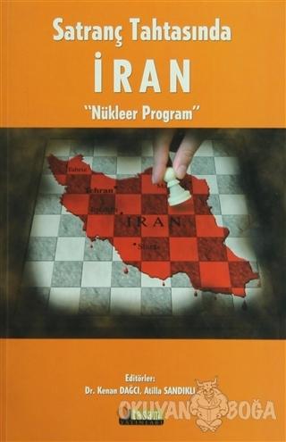 Satranç Tahtasında İran - Kenan Dağcı - Tasam Yayınları