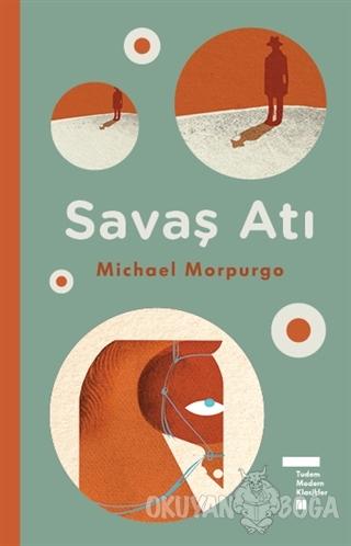 Savaş Atı (Ciltli) - Michael Morpurgo - Tudem Yayınları