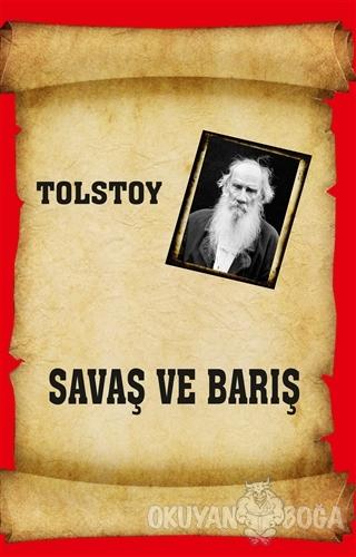 Savaş ve Barış - Lev Nikolayeviç Tolstoy - Serüven Kitap