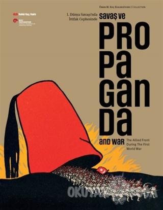 Savaş ve Propaganda - Edhem Eldem - Vehbi Koç Vakfı