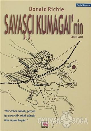 Savaşçı Kumagai'nin Anıları - Donald Richie - E Yayınları