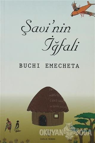 Şavi'nin İğfali - Buchi Emechata - Varlık Yayınları