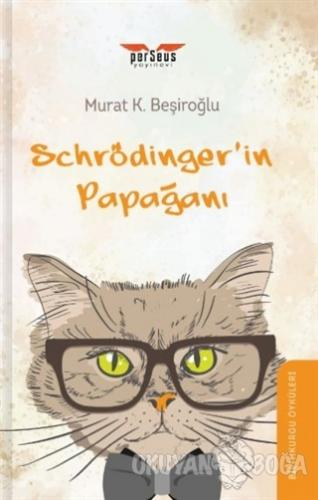 Schrödinger'in Papağanı