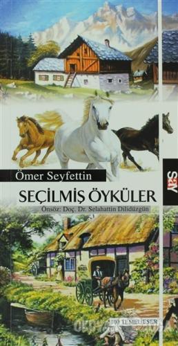 Seçilmiş Öyküler - Ömer Seyfettin - Say Yayınları