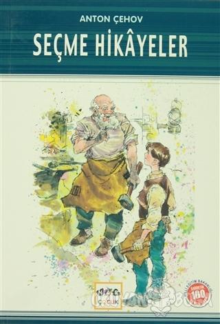 Seçme Hikayeler (Milli Eğitim Bakanlığı İlköğretim 100 Temel Eser)