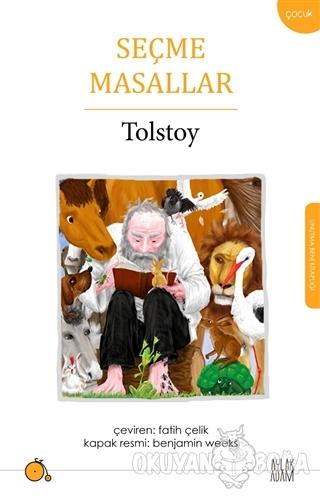 Seçme Masallar - Lev Nikolayeviç Tolstoy - Aylak Adam Kültür Sanat Yay