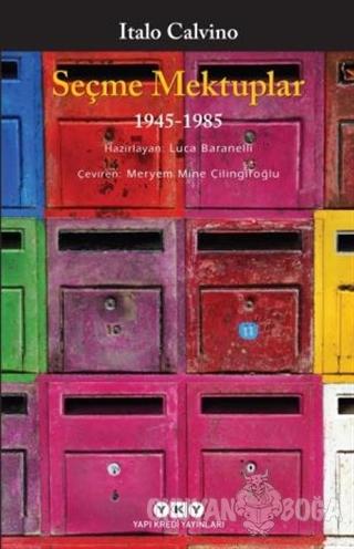 Seçme Mektuplar (1945-1985) - Italo Calvino - Yapı Kredi Yayınları