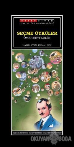 Seçme Öyküler - Ömer Seyfettin - Bordo Siyah Yayınları