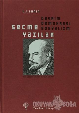 Seçme Yazılar: Devrim Demokrasi Sosyalizm (Ciltli)