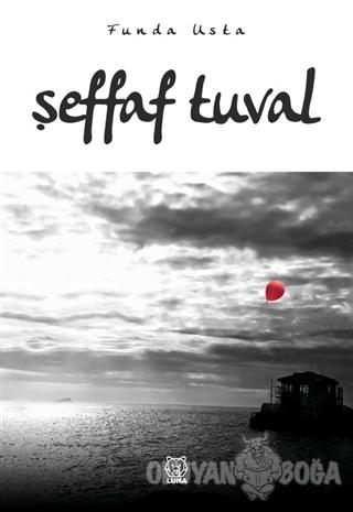 Şeffaf Tuval - Funda Usta - Luna Yayınları