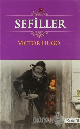 Sefiller - Victor Hugo - Karanfil Yayınları