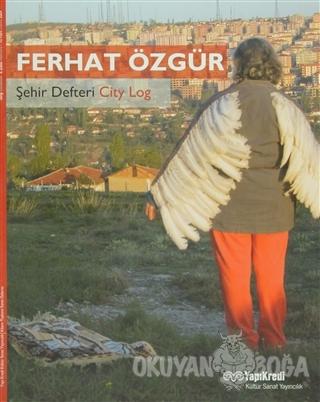 Şehir Defteri / City Log