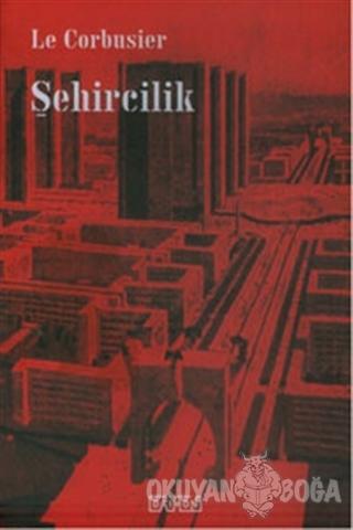 Şehircilik - Le Corbusier - Daimon Yayınları