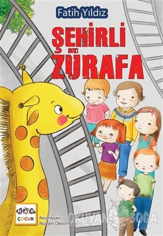 Şehirli Zürafa - Fatih Yıldız - Nar Yayınları
