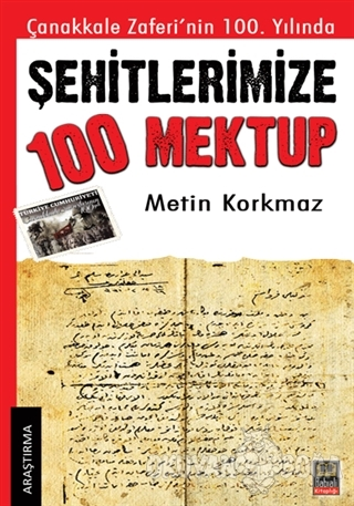 Şehitlerimize 100 Mektup - Metin Korkmaz - Ozan Yayıncılık