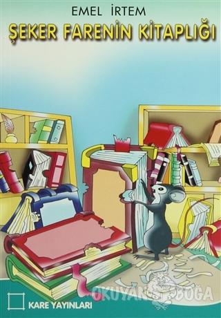 Şeker Farenin Kitaplığı - Emel İrtem - Kare Yayınları - Okuma Kitaplar
