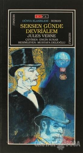 Seksen Günde Devrialem (Tam Metin) - Jules Verne - Bordo Siyah Yayınla