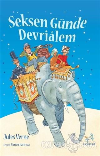 Seksen Günde Devrialem - Jules Verne - Uçan At Yayınları
