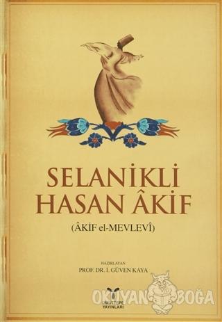 Selanikli Hasan Akif (Akif el-Mevlevi)