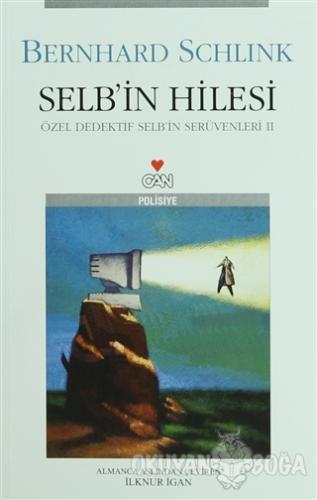 Selb'in Hilesi - Bernhard Schlink - Can Yayınları