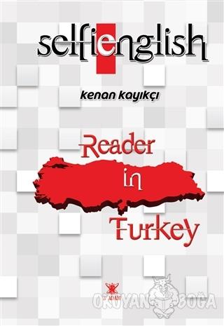 Selfie English- Reader in Turkey - Kenan Kayıkçı - 3 Adam Yayınları