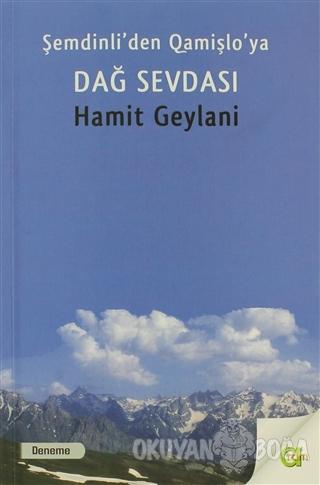 Şemdinli'den Qamişlo'ya Dağ Sevdası