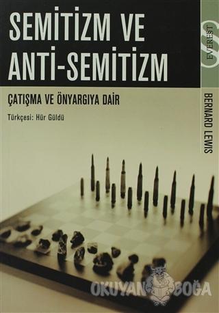 Semitizm ve Anti-Semitizm - Bernard Lewis - Everest Yayınları