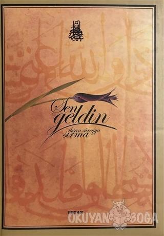 Sen Geldin (Ciltli) - İhsan Süreyya Sırma - Beyan Yayınları