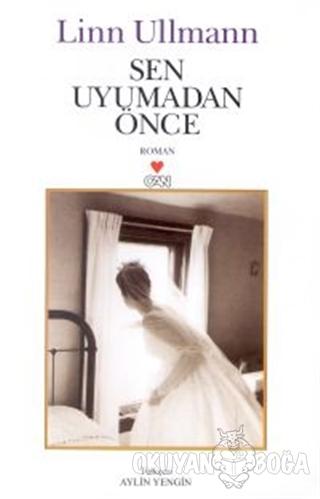 Sen Uyumadan Önce - Linn Ullmann - Can Yayınları