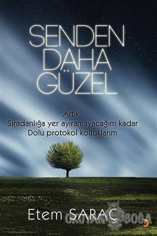 Senden Daha Güzel - Etem Saraç - Cinius Yayınları