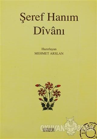 Şeref Hanım Divanı - Kolektif - Kitabevi Yayınları