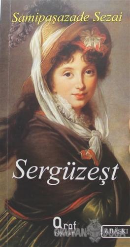 Sergüzeşt - Samipaşazade Sezai - Araf Yayınları