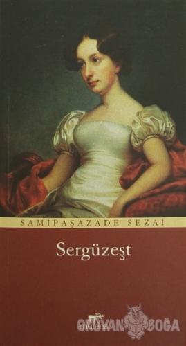 Sergüzeşt - Sami Paşazade Sezai - Mutena Yayınları