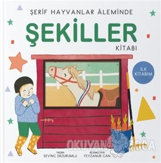 Şerif Hayvanlar Aleminde - Şekiller Kitabı (Ciltli) - Sevinç Erzurumlu