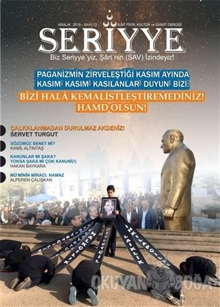 Seriyye İlim Fikir Kültür ve Sanat Dergisi Sayı: 12 Aralık 2019