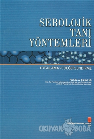 Serolojik Tanı Yöntemleri - Ayşe Dürdal Us - Hacettepe Üniversitesi Ya