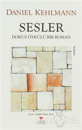 Sesler - Daniel Kehlmann - Can Yayınları